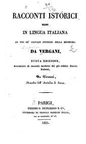 Racconti istorici messi in lingua italiana ad uso de' giovani studiosi della medesima