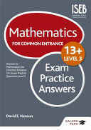 Mathematics Level 3 for Common Entrance at 13  Exam Practice Answers