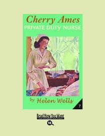 Cherry Ames  Private Duty Nurse