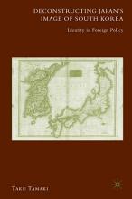 Deconstructing Japan s Image of South Korea PDF