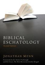 Biblical Eschatology, Second Edition