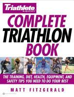 Triathlete Magazine s Complete Triathlon Book PDF