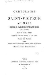 Cartulaire de Saint-Victeur au Mans, prieuré de l'abbaye du Mont-Saint-Michel (994-1400).