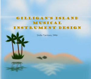 Gilligan   s Island Musical Instrument Design   Design Project PDF