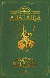 A batalha - As aventuras do caça-feitiço -