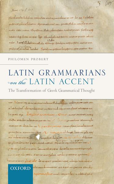 Download Latin Grammarians on the Latin Accent Book