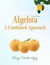 Algebra: A Combined Approach, Edition 4