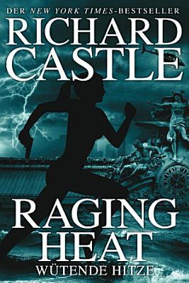 Castle 6  Raging Heat   W  tende Hitze PDF