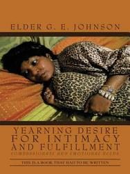 Yearning Desire For Intimacy And Fulfillment Book PDF