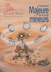 Pacush Blues T03: Troisième zone - L'importance majeure des accords mineurs
