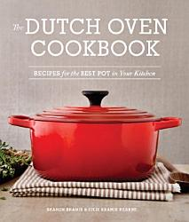 The Dutch Oven Cookbook Book PDF