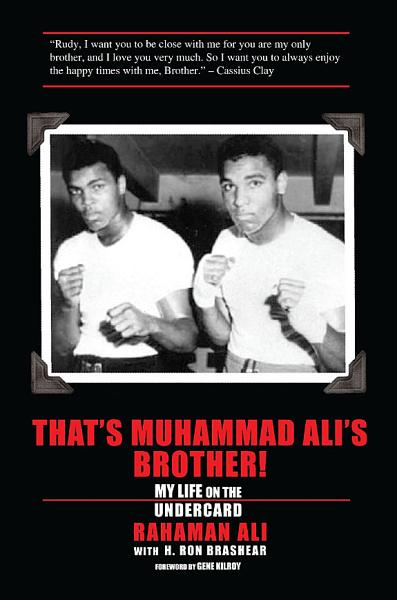 Download That s Muhammad Ali s Brother  My Life on the Undercard Book