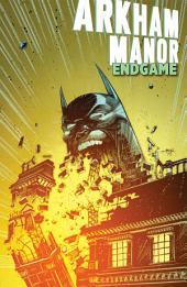 Arkham Manor: Endgame (2015-) #1