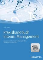 Praxishandbuch Interim Management   mit Arbeitshilfen online PDF