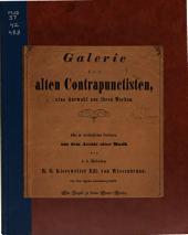 Galerie der alten Contrapunctisten: eine Auswahl aus ihren Werken ...