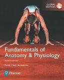 Fundamentals of Anatomy   Physiology  Global Edition