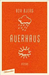 Auerhaus: Roman