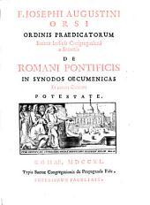 De Romani Pontificis In Synodos Oecumenicas Et earum Canones Potestate: 1