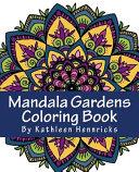 Mandala Gardens Coloring Book