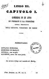Libro 3. capitolo 1. commedia in un atto di Pierron e La Ferriere