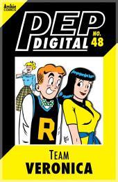 Pep Digital Vol. 048: Team Veronica
