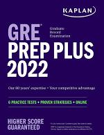 GRE Prep Plus 2022 Our 80 Year's Expertise = Your Competitive Advantage