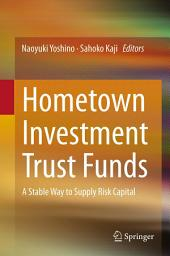 Hometown Investment Trust Funds: A Stable Way to Supply Risk Capital