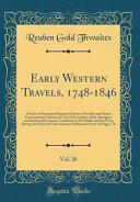 Early Western Travels, 1748-1846, Vol. 26