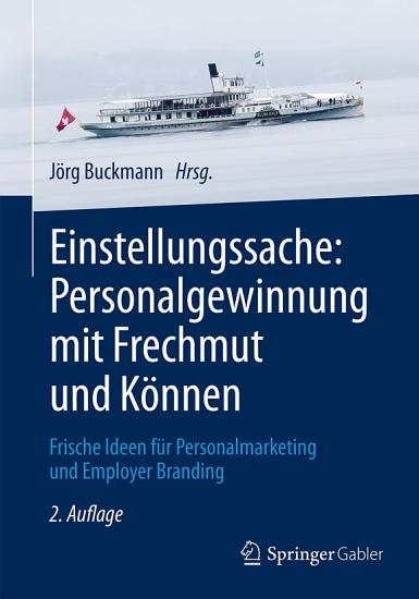 Einstellungssache  Personalgewinnung mit Frechmut und K  nnen PDF