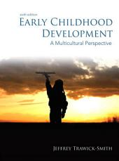 Early Childhood Development: A Multicultural Perspective, Edition 6