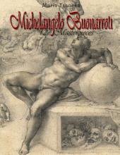 Michelangelo Buonarroti: 127 Masterpieces
