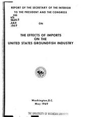 The Effects of Imports on the United States Groundfish Industry: Report of the Secretary of the Interior to the President and the Congress