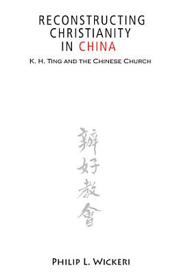 Reconstructing Christianity in China PDF