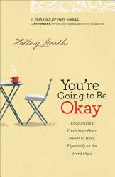 You Re Going To Be Okay Book PDF