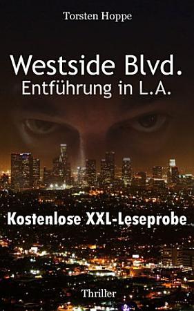 Westside Blvd    Entf  hrung in L A   XXL Leseprobe PDF