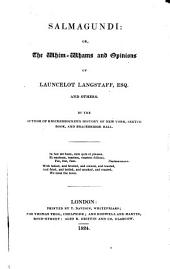 Salmagundi: Or, The Whimwhams and Opinions of Launcelot Langstaff, Esq., and Others