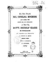Alla nobil donzella sig. Giselda Mocenni nel 6 ottobre 1864 giorno del suo sposalizio col nobil sig. dott. Noccolò Ciacci di Pitigliano in augurio di felicità in attestato di amicizia questi versi offre e consacra l'autore