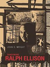 Shadowing Ralph Ellison