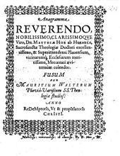 Anagramma Reverendo Nobilissimo, Clarissimoqve Viro, Dn. Matthiae Hoe ab Hoeneck ... Fusum