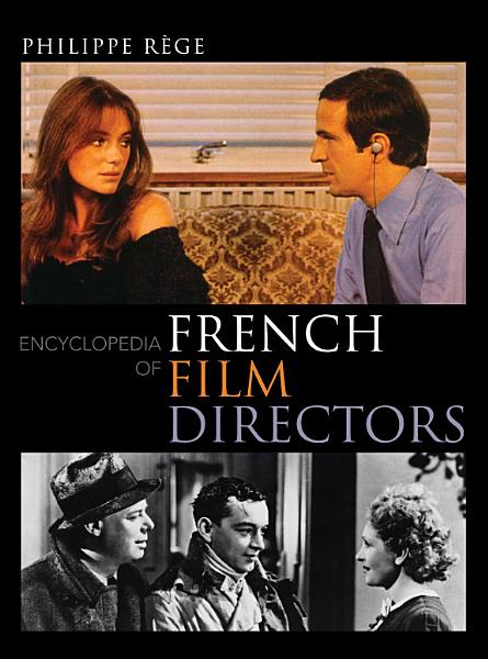Download Encyclopedia of French Film Directors Book