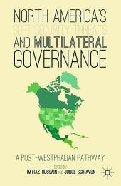 North America's Soft Security Threats and Multilateral Governance: A Post-Westphalian Pathway