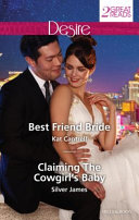 Best Friend Bride Claiming The Cowgirl S Baby Book PDF