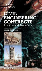 Civil Engineering Contracts: Practice and Procedure, Edition 2