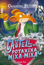 14- El castell Potaxixa Mixa-Mixa