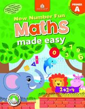New Number Fun Maths Made Easy – Primer A