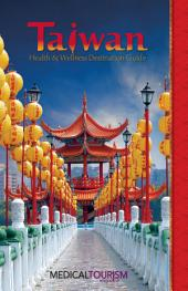Taiwan Health & Wellness Destination Guide