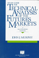 Study Guide for Technical Analysis of the Futures Markets PDF