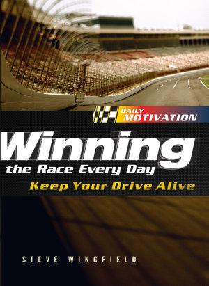 Winning the Race Every Day PDF