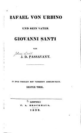 Rafael von Urbino und sein Vater Giovanni Santi PDF