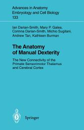 The Anatomy of Manual Dexterity: The New Connectivity of the Primate Sensorimotor Thalamus and Cerebral Cortex